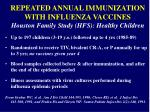 repeated annual immunization with influenza vaccines houston family study hfs healthy children