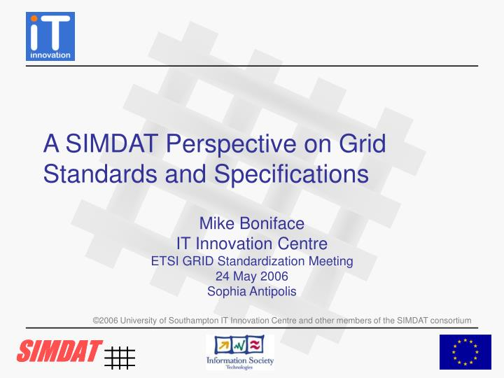 a simdat perspective on grid standards and specifications n.