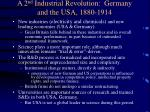 a 2 nd industrial revolution germany and the usa 1880 1914