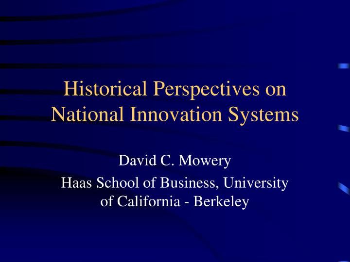 historical perspectives on national innovation systems n.