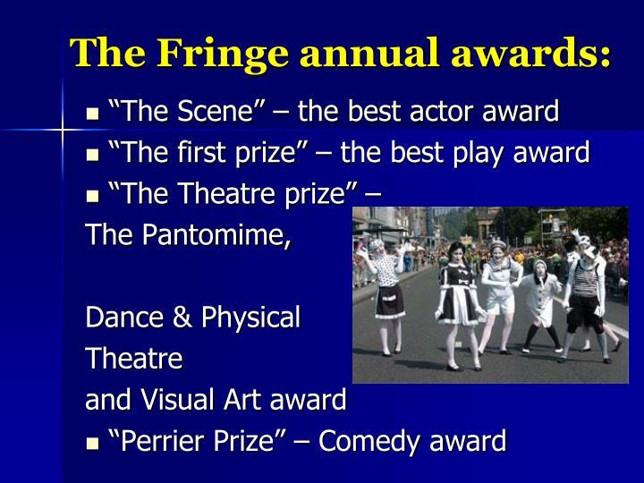The Fringe annual awards: