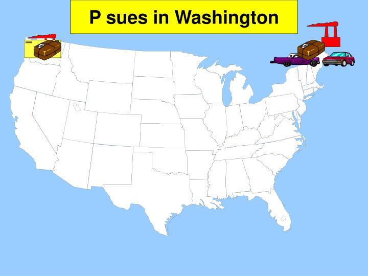 P sues in Washington