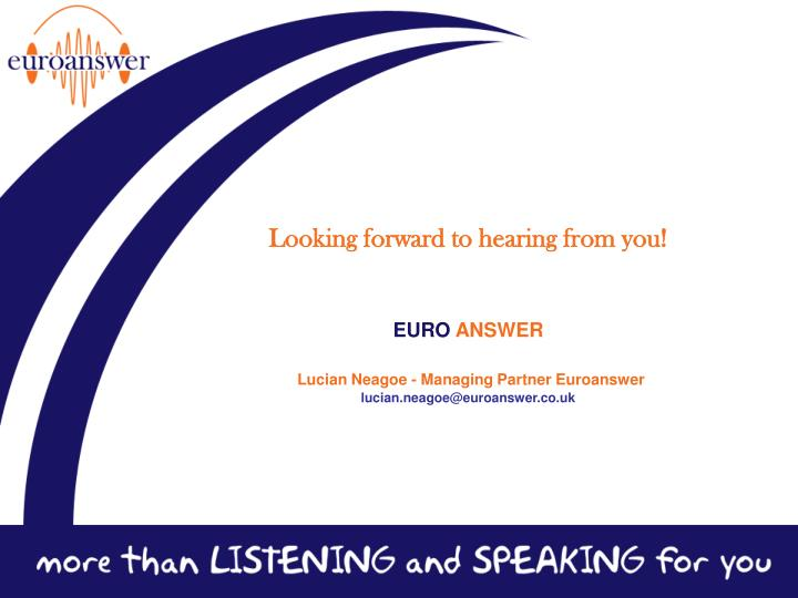 Looking forward to hearing from you!