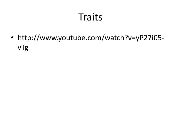 Traits
