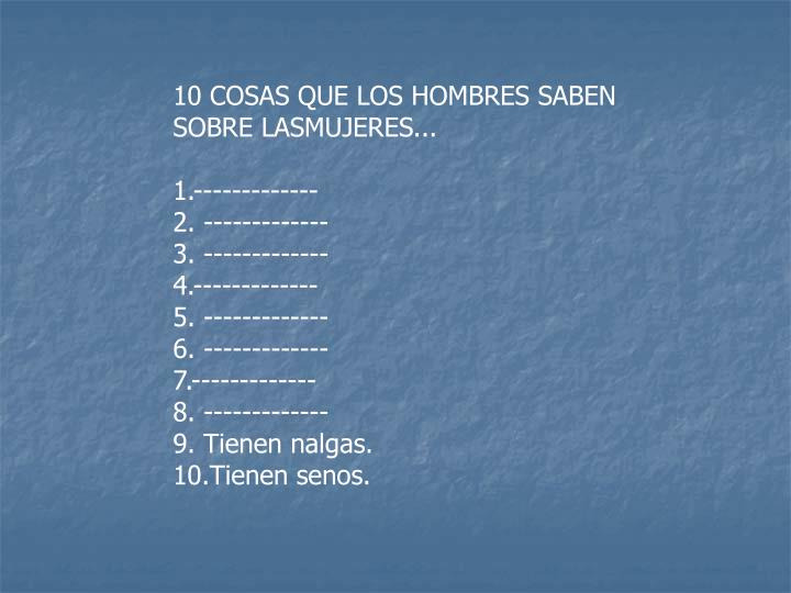 10 COSAS QUE LOS HOMBRES SABEN