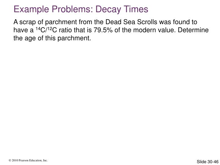 Example Problems: Decay Times