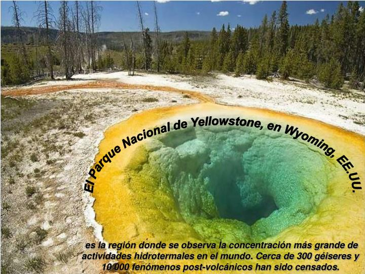 El Parque Nacional de Yellowstone, en Wyoming, EE.UU.