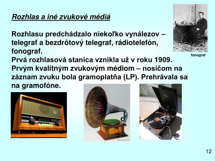Rozhlas a iné zvukové médiá