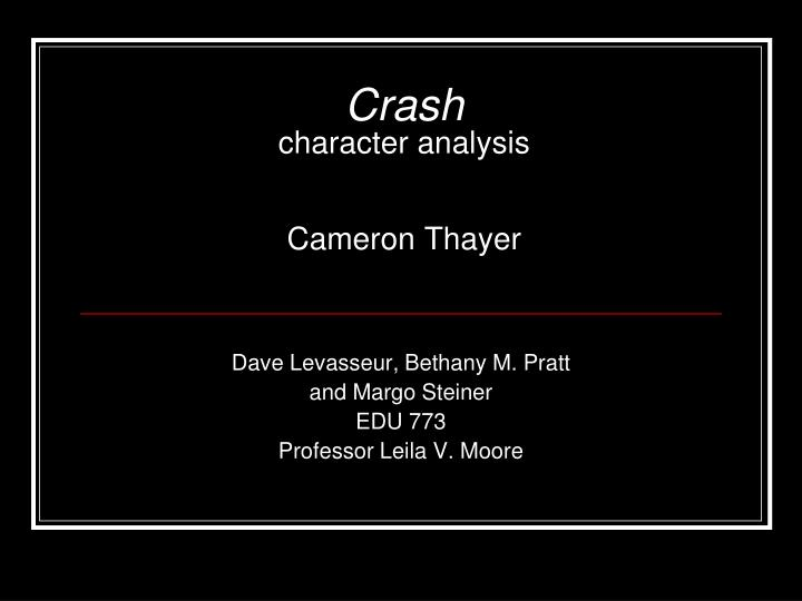 crash character analysis cameron thayer n.