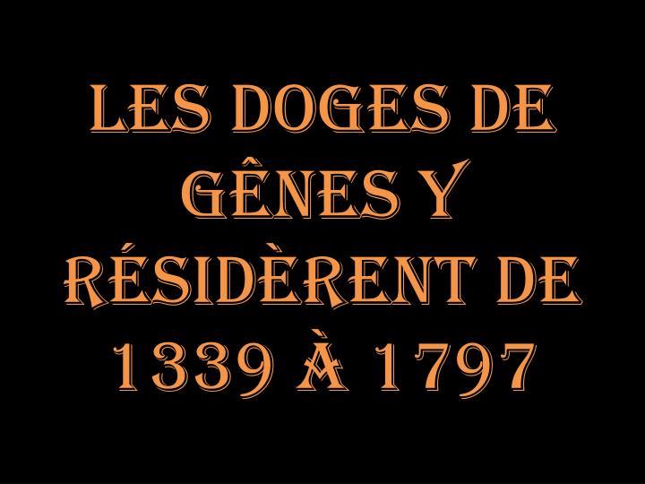 Les Doges de