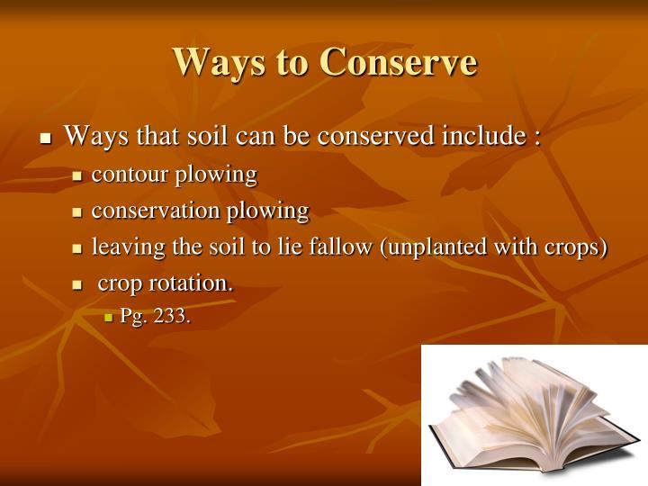 Ways to Conserve