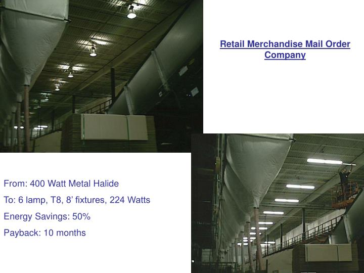 Retail Merchandise Mail Order Company