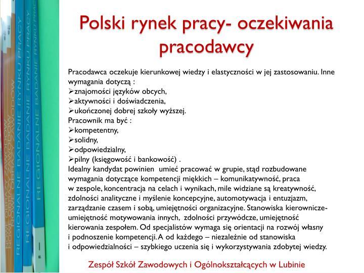 Polski rynek pracy- oczekiwania pracodawcy