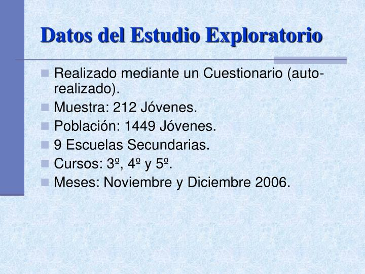 Datos del estudio exploratorio