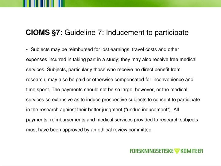 Cioms 7 guideline 7 inducement to participate