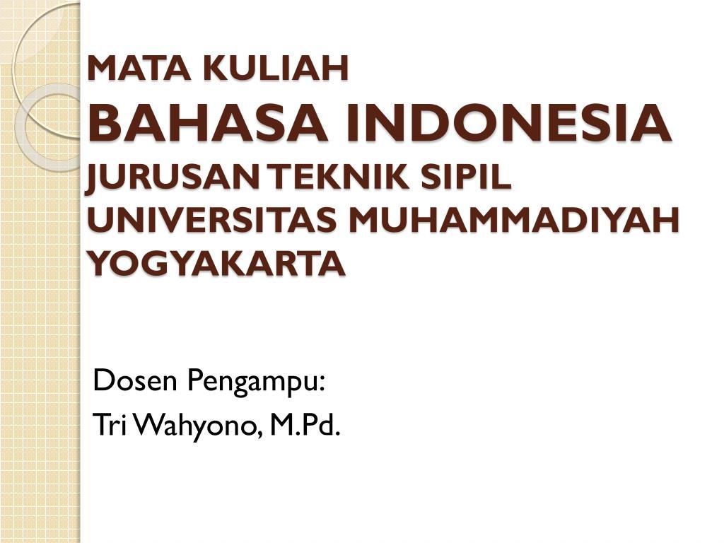 Ppt Mata Kuliah Bahasa Indonesia Jurusan Teknik Sipil Universitas