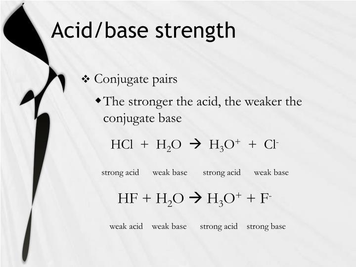 Acid/base strength