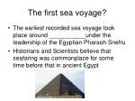 the first sea voyage