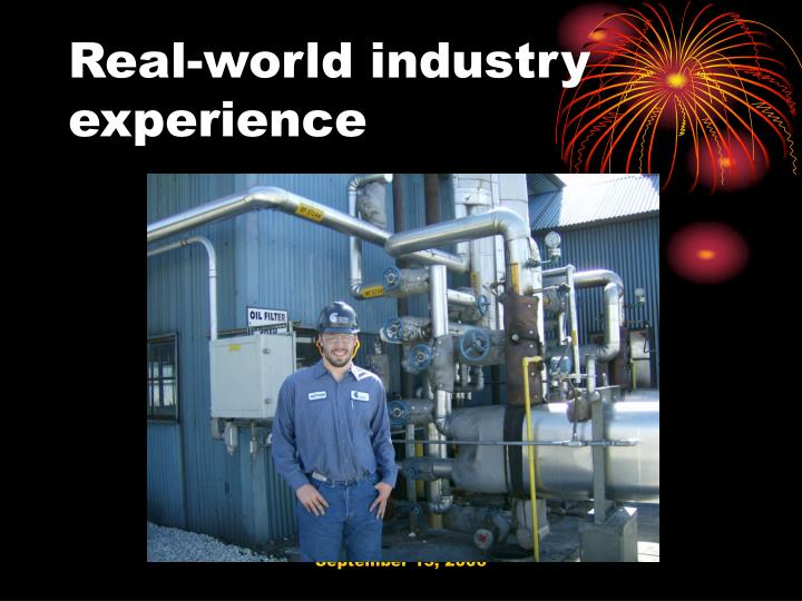 Real-world industry experience