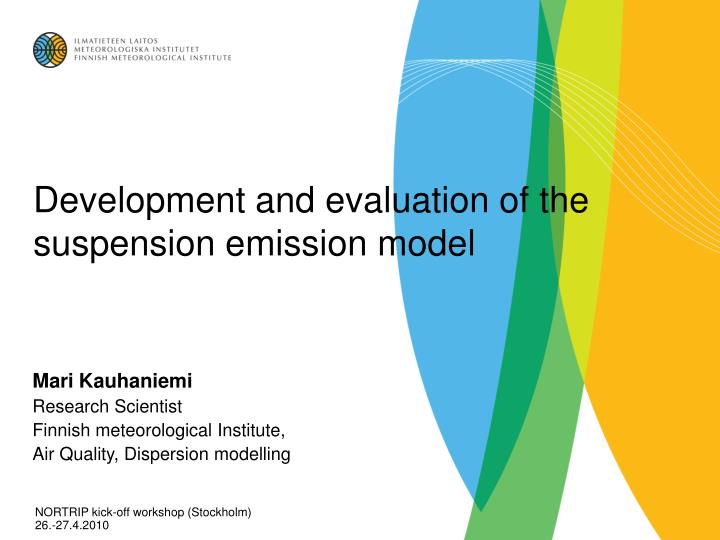 development and evaluation of the suspension emission model n.