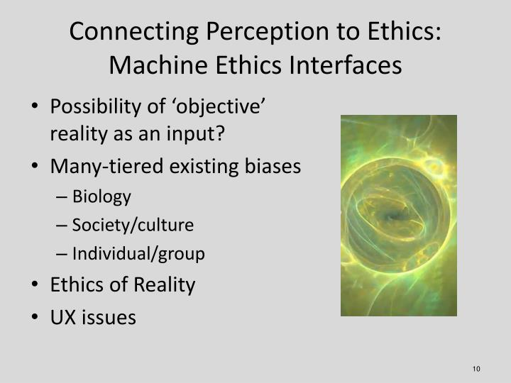 Connecting Perception to Ethics: Machine Ethics Interfaces