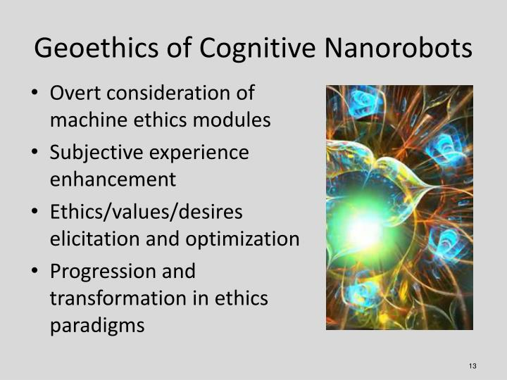 Geoethics of Cognitive Nanorobots