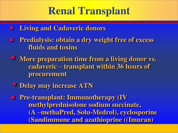 Living and Cadaveric donors