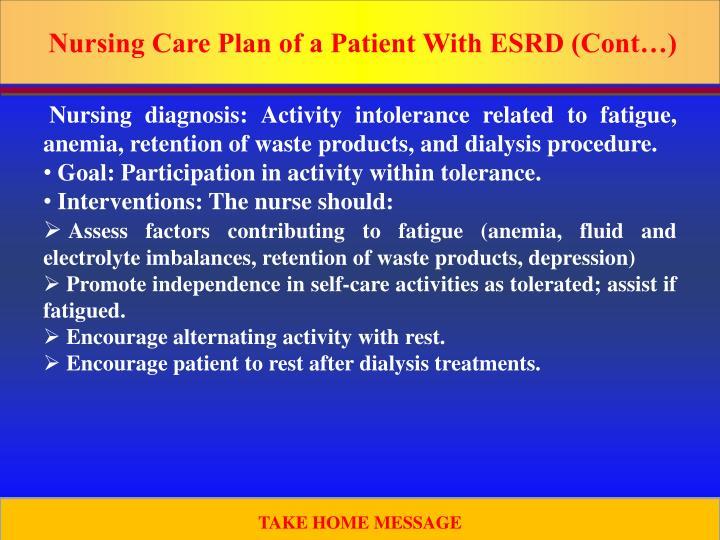 Nursing Care Plan of a Patient With ESRD (Cont…)