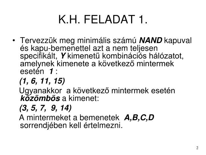 K h feladat 1