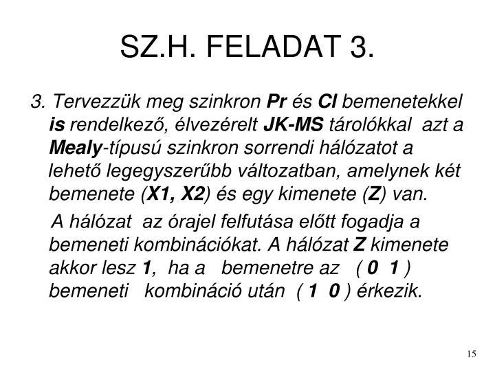 SZ.H. FELADAT 3.
