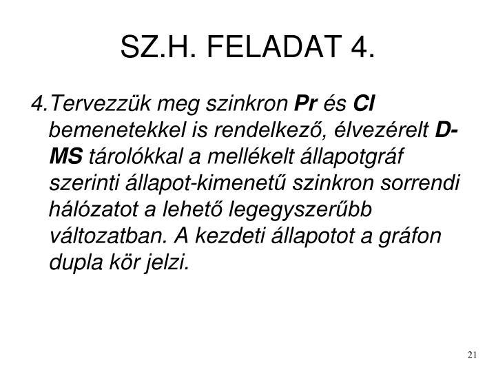 SZ.H. FELADAT 4.