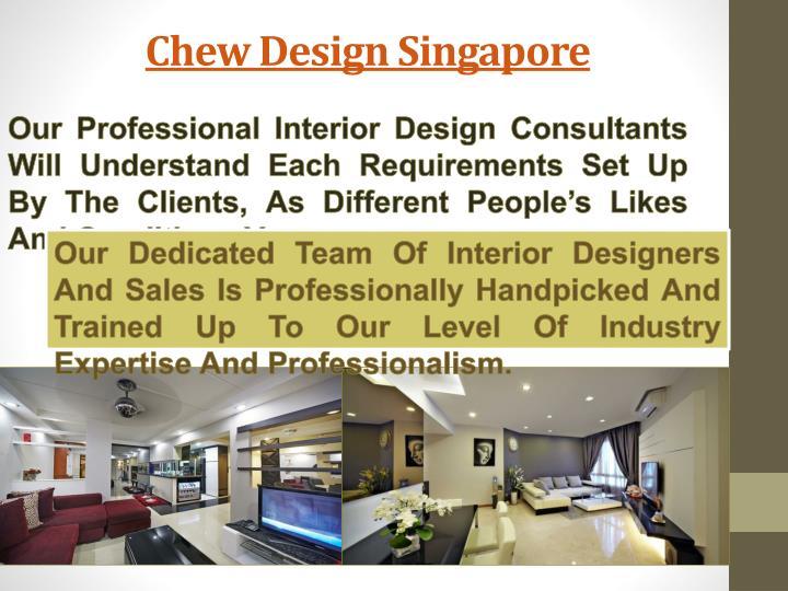 Chew design singapore