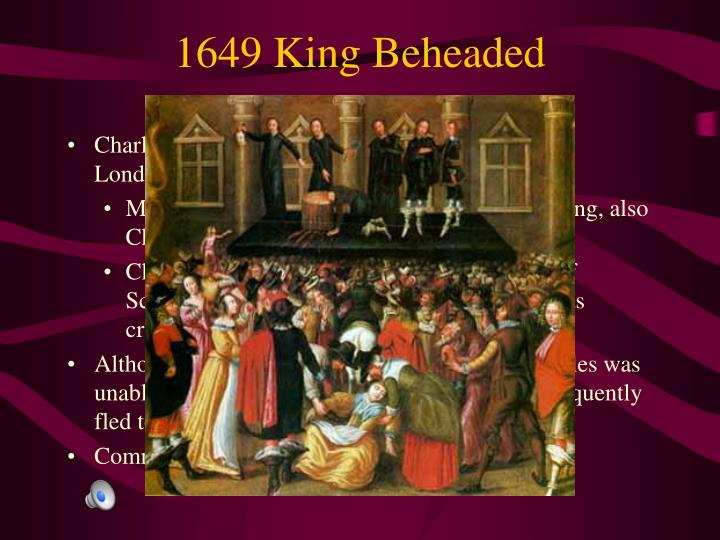 1649 King Beheaded