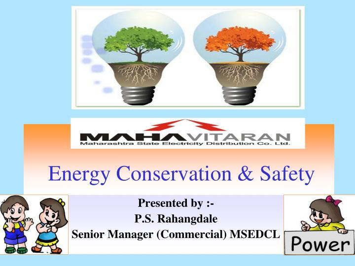 energy conservation safety n.