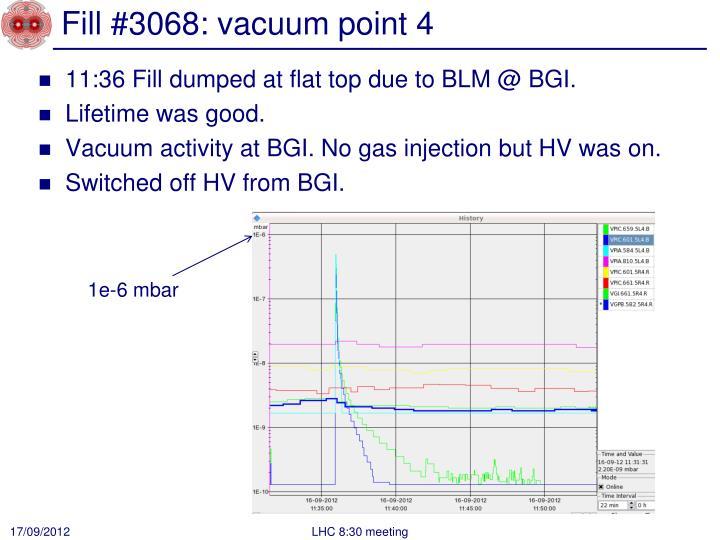 Fill #3068: vacuum point 4