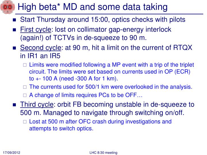 High beta* MD and some data taking