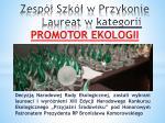 zesp szk w przykonie laureat w kategorii promotor ekologii