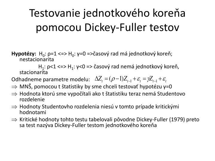 Testovanie jednotkového koreňa pomocou Dickey-Fuller testov