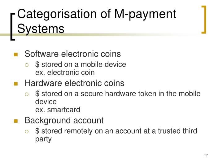 Categorisation of M-payment Systems