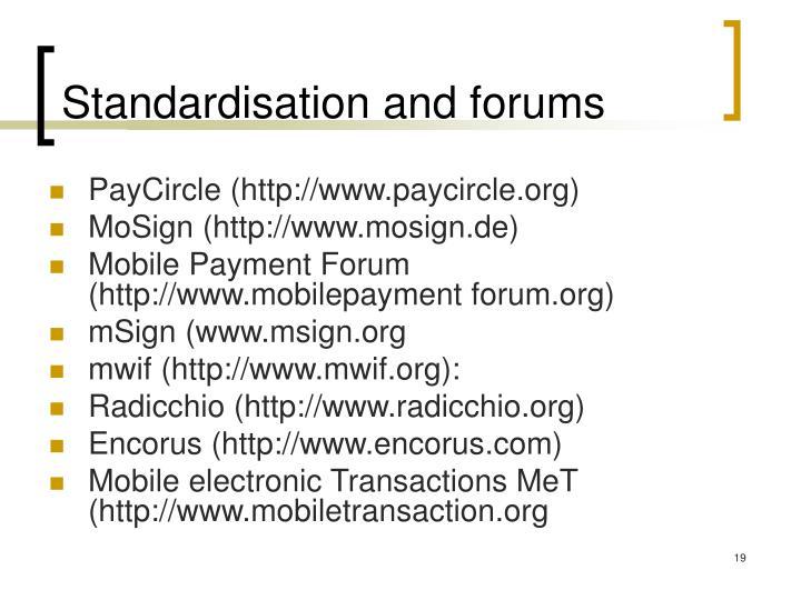 Standardisation and forums