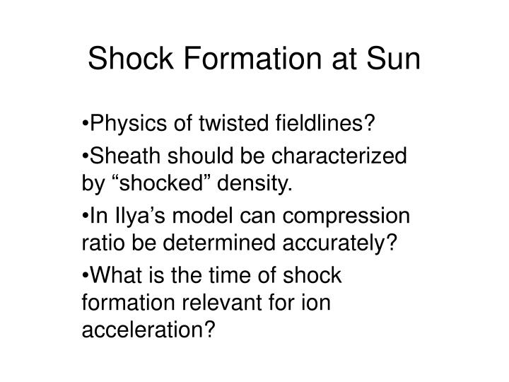 Shock Formation at Sun