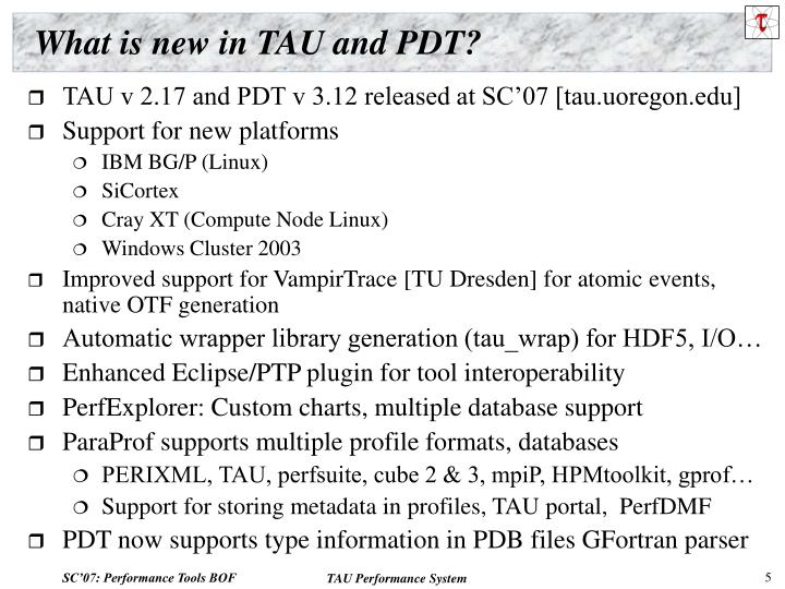 What is new in TAU and PDT?