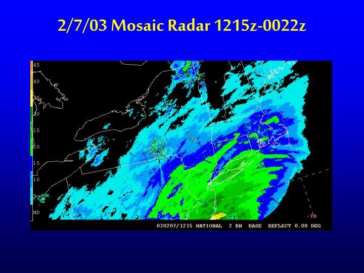 2/7/03 Mosaic Radar 1215z-0022z