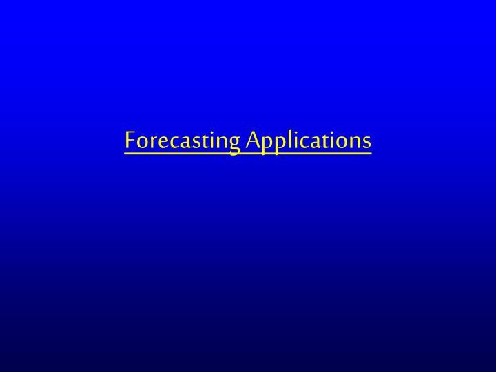 Forecasting Applications