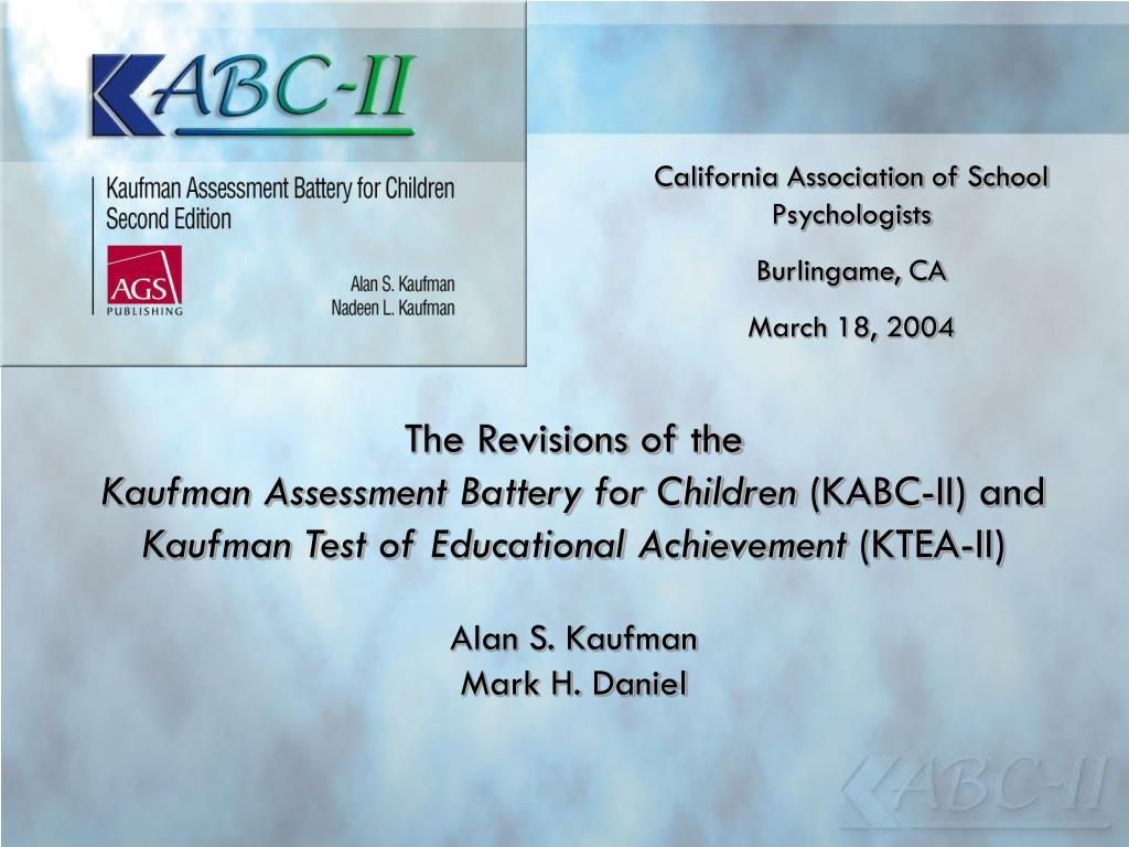 Ppt The Revisions Of The Kaufman Assessment Battery For Children Kabc Ii And Powerpoint Presentation Id 6947157 The frontal assessment battery scores correlated with the mattis dementia rating scale scores (rho = 0.82, p < 0.01) and with the number of criteria (rho = 0.77, p < 0.01) and perseverative. kaufman assessment battery for