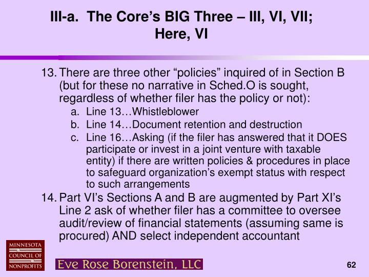 III-a.  The Core's BIG Three – III, VI, VII;