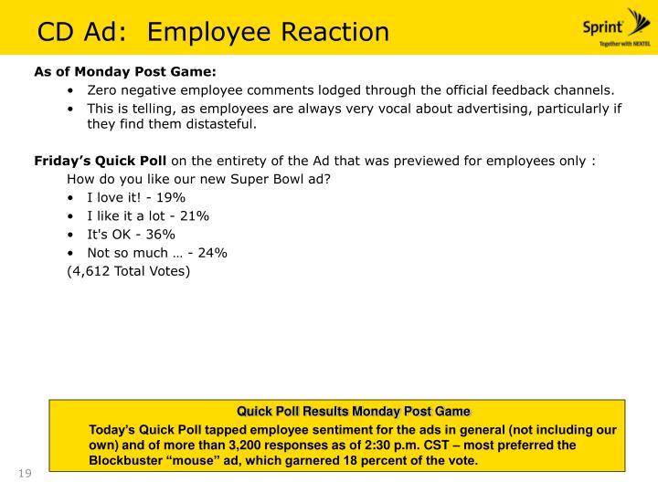 CD Ad:  Employee Reaction