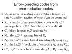 error correcting codes from error reduction codes