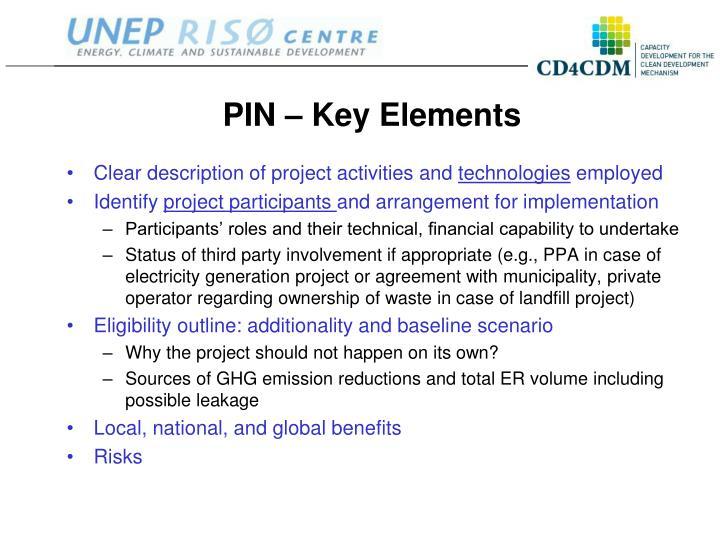 PIN – Key Elements