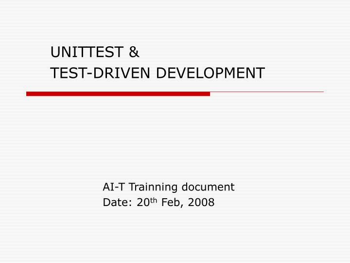 unittest t est driven development n.